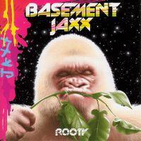 Cover Basement Jaxx - Rooty