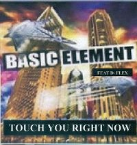 Cover Basic Element feat. D-Flex - Touch You Right Now