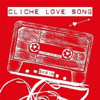Cover Basim - Cliché Love Song