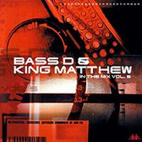 Cover Bass-D & King Matthew - In The Mix Vol. 5