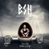 Cover Bass Sultan Hengzt - Endlich erwachsen