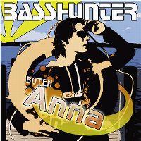 Cover Basshunter - Boten Anna