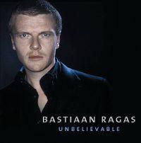 Cover Bastiaan Ragas - Unbelievable