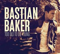 Cover Bastian Baker - Too Old To Die Young