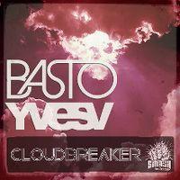 Cover Basto & Yves V - CloudBreaker