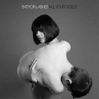 Cover Bat For Lashes - All Your Gold