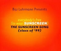 Cover Baz Luhrmann - Everybody's Free (To Wear Sunscreen)