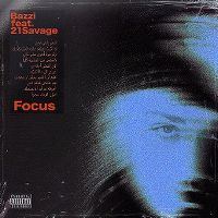 Cover Bazzi feat. 21 Savage - Focus
