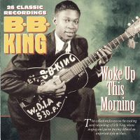 Cover B.B. King - 26 Classic Recordings: Woke Up This Morning
