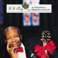 Cover B.B. King - A Christmas Celebration Of Hope
