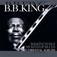 Cover B.B. King - B.B. King Wails / My Kind Of Blues