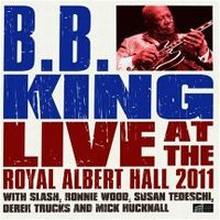 Cover B.B. King - Live At The Royal Albert Hall 2011