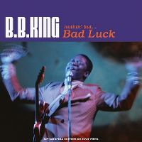 Cover B.B. King - Nothin' But... Bad Luck