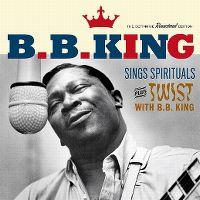 Cover B.B. King - Sings Spirituals / Twist With B.B. King