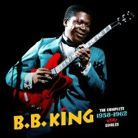 Cover B.B. King - The Complete 1958-1962 Kent Singles