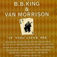 Cover B.B. King & Van Morrison - If You Love Me
