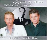 Cover Beam vs. Cyrus feat. MC Hammer - U Can't Touch This