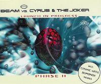 Cover Beam vs. Cyrus & The Joker - Launch In Progress
