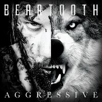 Cover Beartooth - Aggressive