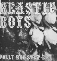 Cover Beastie Boys - Polly Wog Stew EP