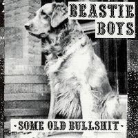 Cover Beastie Boys - Some Old Bullshit