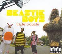 Cover Beastie Boys - Triple Trouble