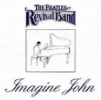 Cover Beatles Revival Band - Imagine John