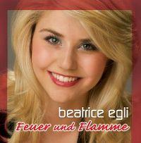 Cover Beatrice Egli - Feuer und Flamme
