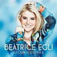 Cover Beatrice Egli - Glücksgefühle