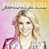 Cover Beatrice Egli - Jetzt und hier für immer