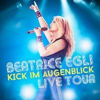 Cover Beatrice Egli - Kick im Augenblick - Live Tour