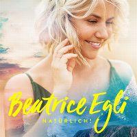 Cover Beatrice Egli - Natürlich!