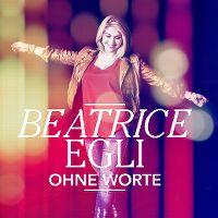 Cover Beatrice Egli - Ohne Worte
