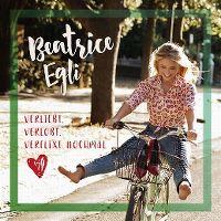 Cover Beatrice Egli - Verliebt, verlobt, verflixt nochmal