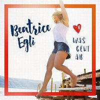 Cover Beatrice Egli - Was geht ab