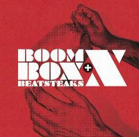 Cover Beatsteaks - Boombox + X