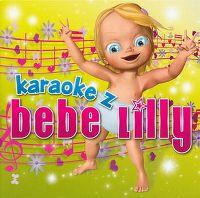 Cover Bebe Lilly - Karaoke z Bebe Lilly