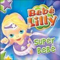 Cover Bebé Lilly - Super Bebé