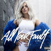 Cover Bebe Rexha - All Your Fault Pt. 1