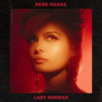 Cover Bebe Rexha - Last Hurrah