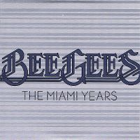 Cover Bee Gees - The Miami Years
