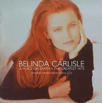 Cover Belinda Carlisle - A Place On Earth - The Greatest Hits