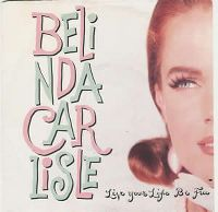 Cover Belinda Carlisle - Live Your Life Be Free