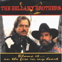 Cover Bellamy Brothers - Blame It ... On The Fire In My Heart