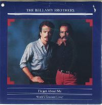 Cover Bellamy Brothers - Forget About Me