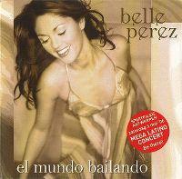 Cover Belle Perez - El mundo bailando