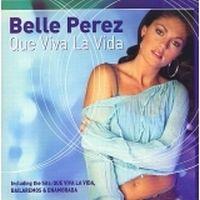 Cover Belle Perez - Que viva la vida