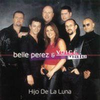 Cover Belle Perez & Voice Male - Hijo de la luna