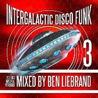 Cover Ben Liebrand - Intergalactic Disco Funk 3