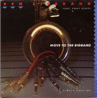 Cover Ben Liebrand feat. Tony Scott - Move To The Bigband